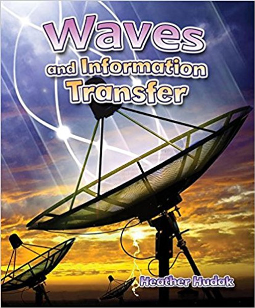 Waves and Information Transfer by Heather Hudak