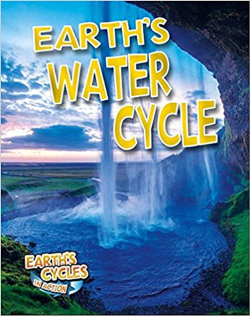 Earth's Water Cycle (Paperback) by Diane Dakers