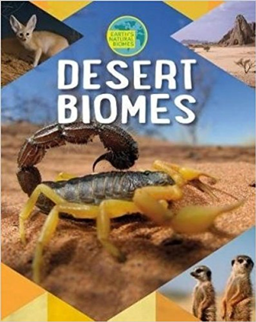 Desert Biomes by Richard Spilsbury