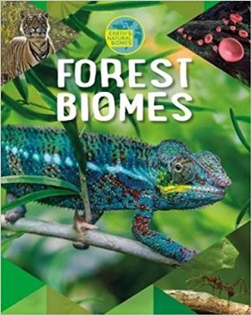 Forest Biomes by Richard Spilsbury