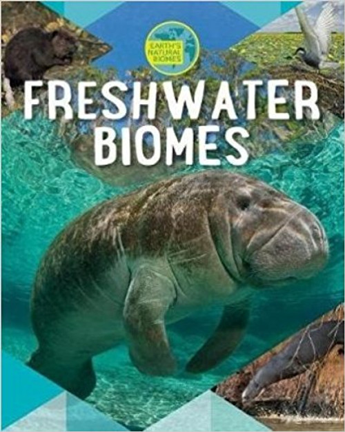 Freshwater Biomes by Richard Spilsbury