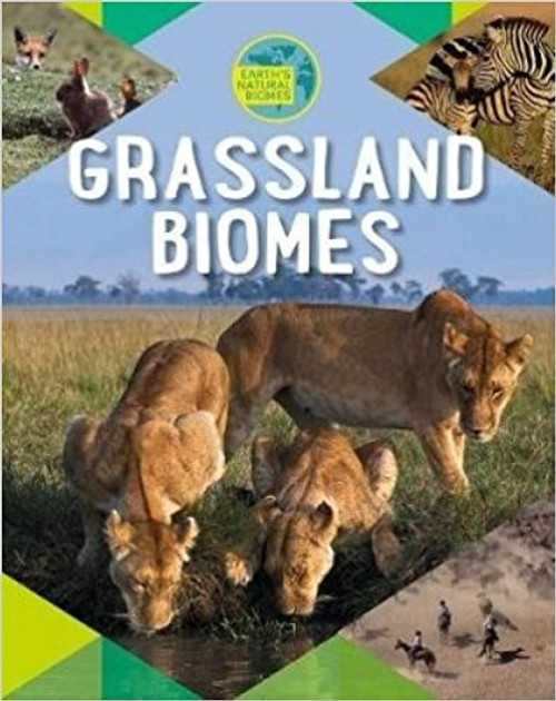 Grassland Biomes by Richard Spilsbury
