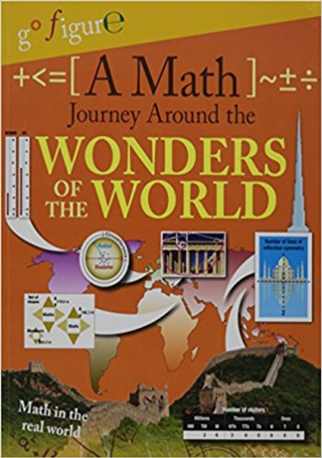A Math Journey Around the Wonders of the World by Hilary Kroll