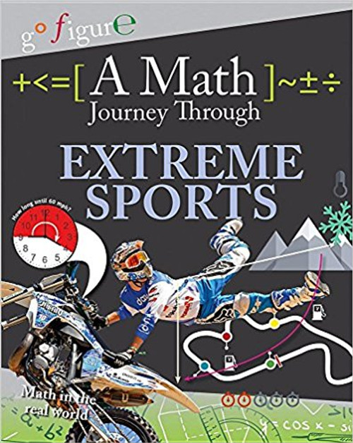 A Math Journey Through Extreme Sports by Hilary Kroll