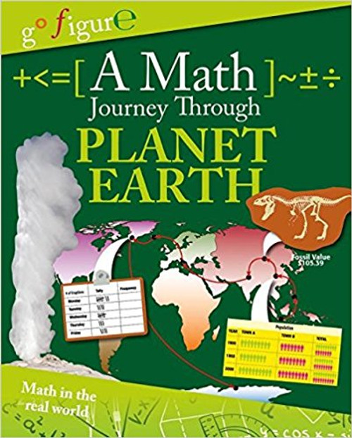A Math Journey Through Planet Earth by Anne Rooney