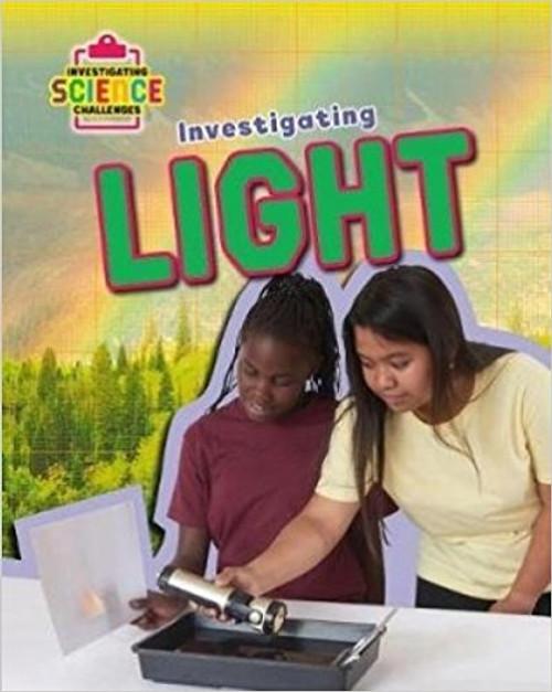 Investigating Light by Richard Spilsbury