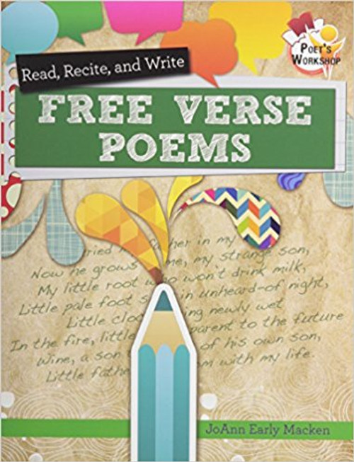 Read, Recite, and Write Free Verse Poems by JoAnn Early Macken