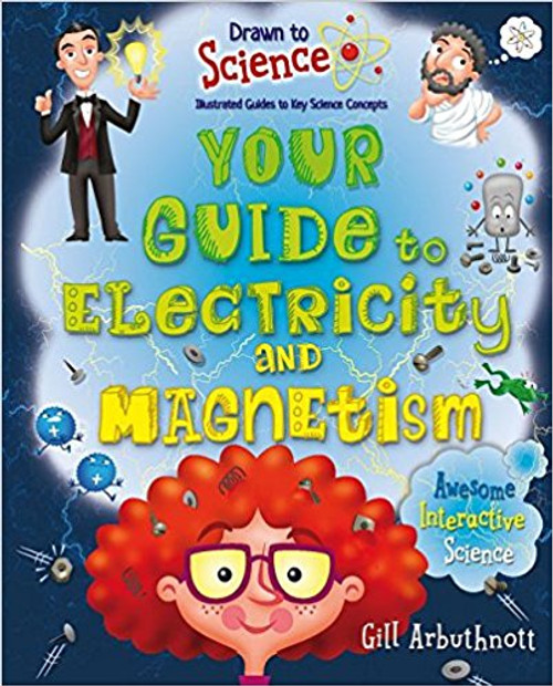 Your Guide to Electricity and Magnetism by Gill Arbuthnott