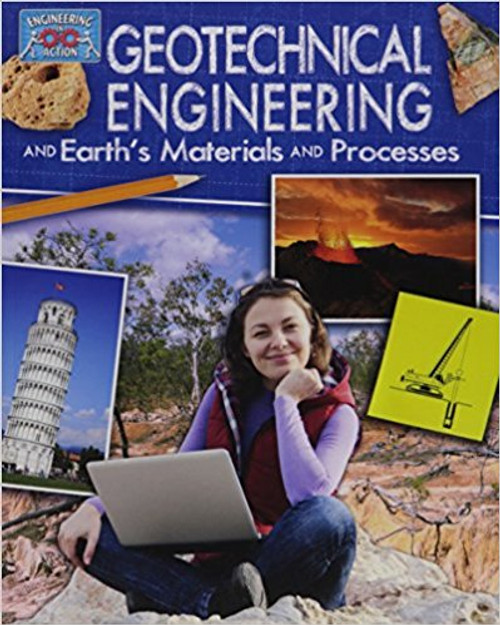 Geotechnical Engineering and Earth's Materials and Processes (Paperback) by Rebecca Sjonger