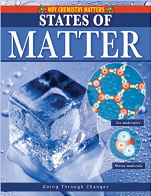 States of Matter by Lynnette Brent