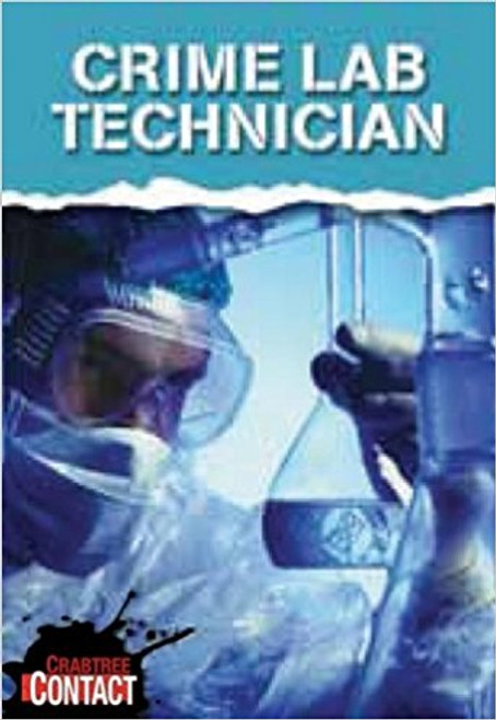 Crime Lab Technician (Paperback) by John Townsend