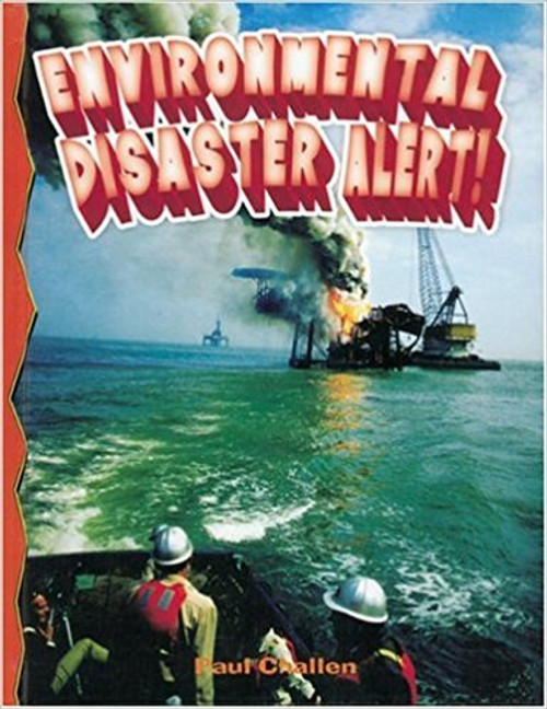 Environmental Disaster Alert! by Paul Challen
