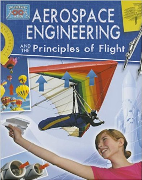 Aerospace Engineering and the Principles of Flight (Paperback) by Anne Rooney