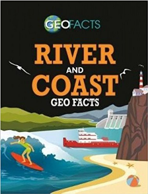 River and Coast Geo Facts by Izzi Howell
