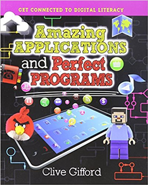 Amazing Applications and Perfect Programs (Paperback) by Clive Gifford