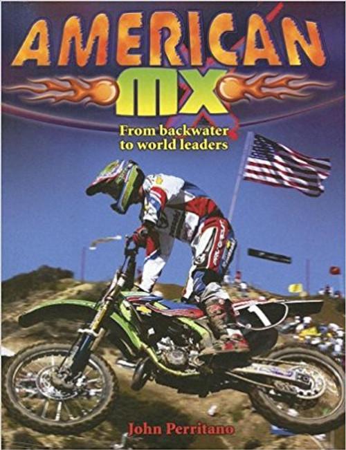 American MX by John Perritano