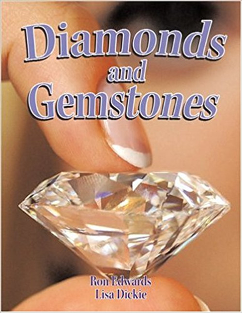 Diamonds and Gemstones (Paperback) by Ron Edwards