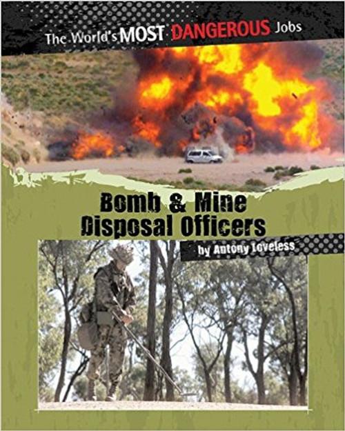 Bomb and Mine Disposal Officers by Antony Loveless