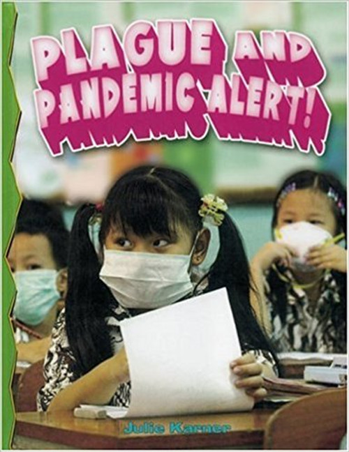 Plague and Pandemic Alert! by Julie Karner