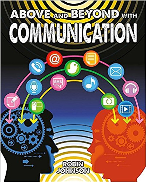 Above and Beyond with Communication by Robin Johnson