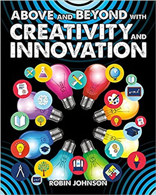 Above and Beyond with Creativity and Innovation by Robin Johnson