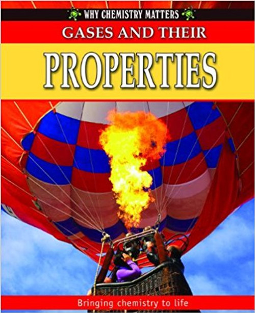Gases and Their Properties by Tom Jackson
