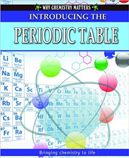 Introducing the Periodic Table (Paperback) by Reagan Miller