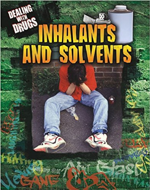Inhalants and Solvents by Jon Eben Field
