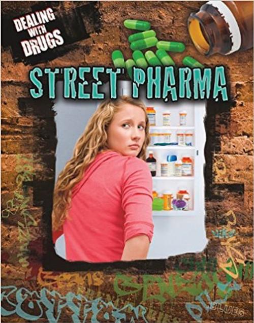 Street Pharma by Jessica Wilkins