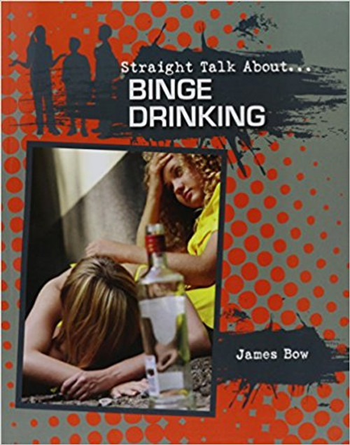 Binge Drinking (Paperback) by James Bow