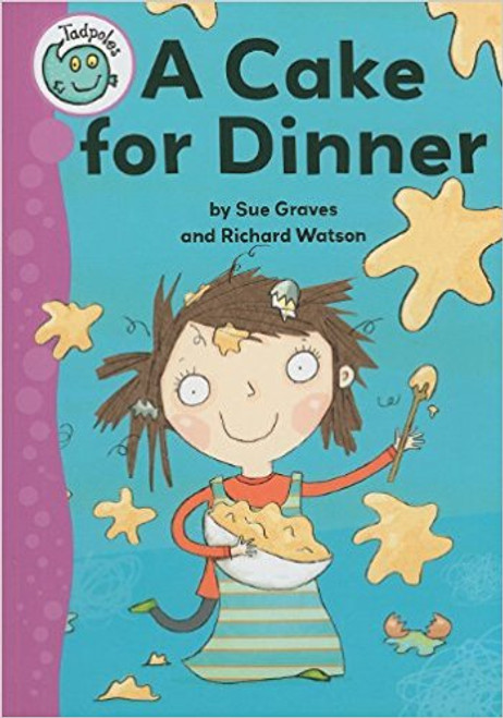A Cake for Dinner by Sue Graves