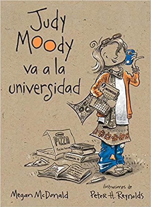 Judy Moody Va a la Universidad = Judy Moody Goes to College by Megan McDonald