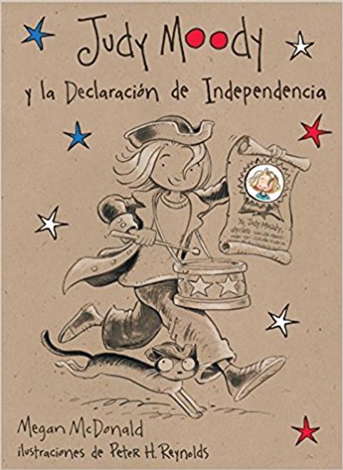 Judy Moody y La Declaracion de Independencia by Megan McDonald