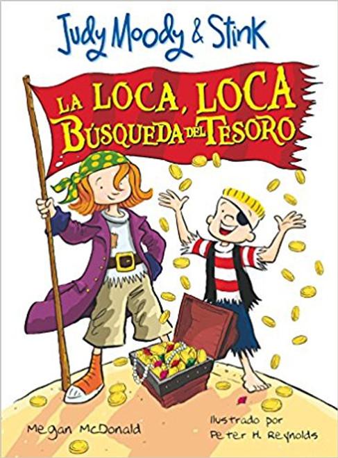 La Loca, Loca Busqueda del Tesoro by Megan McDonald