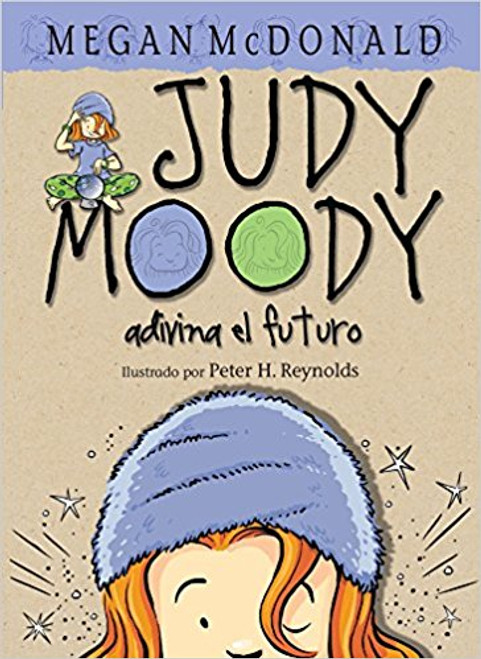 Judy Moody Adivina El Futuro by Megan McDonald