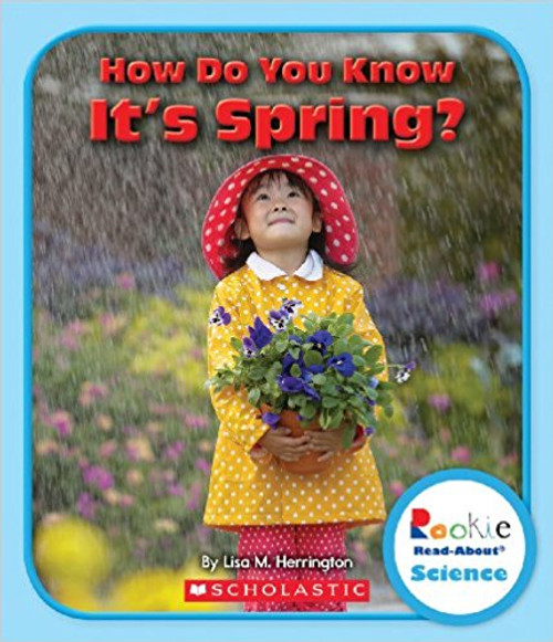 How Do You Know It's Spring? by Allan Fowler