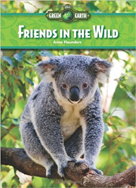 Friends in the Wild by Anne Flounders