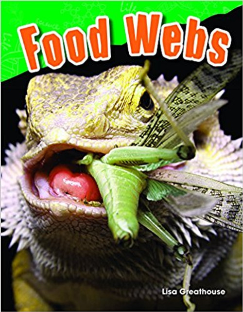 Food Webs by Lisa Greathouse