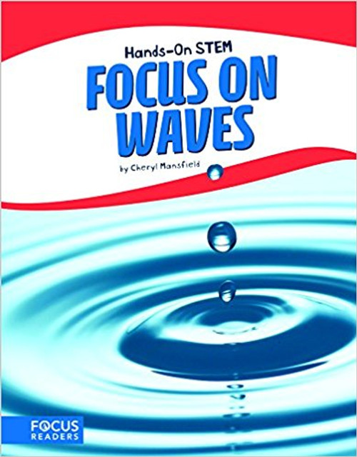 Focus on Waves by Cheryl Mansfield
