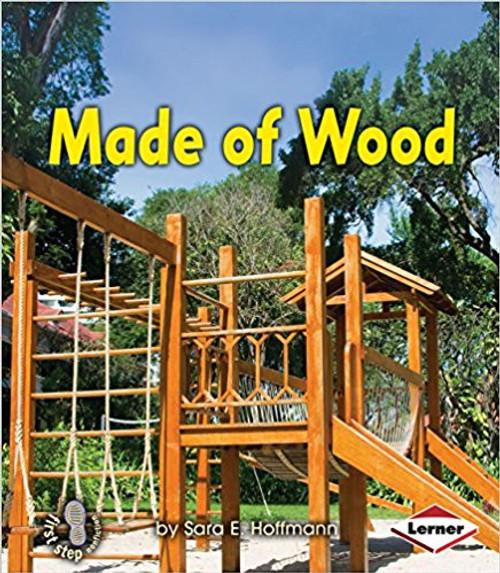 Made of Wood by Sara E Hoffman