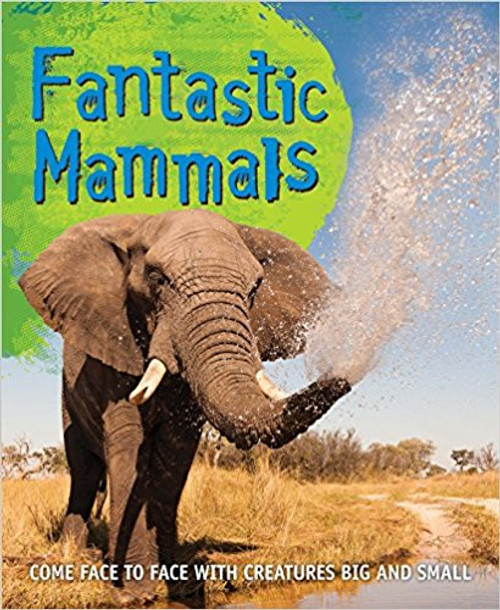 Fantastic Mammals by Editors of Kingfisher