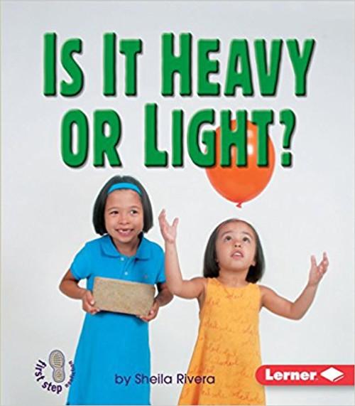 Is It Heavy or Light? by Sheila Rivera