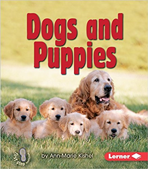 Dogs and Puppies by Ann-Marie Kishel