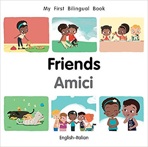 Friends/Amici by Millet Publishing