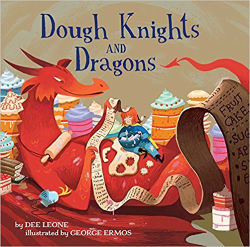 Dough Knights and Dragons by Lee Leone