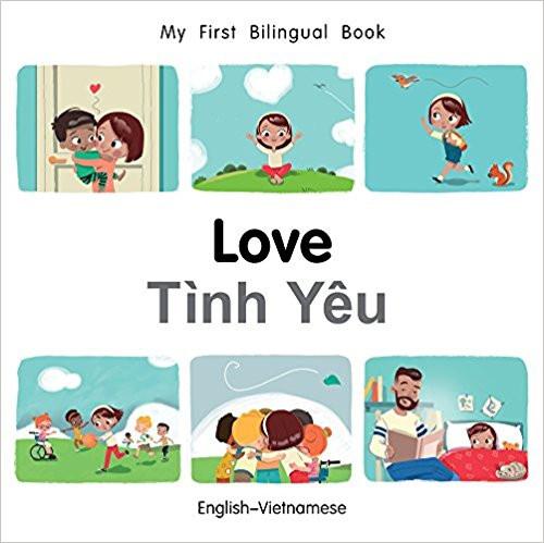 Love/Tinh Yeu (Vietnamese) by Millet Publishing