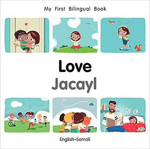 Love/Jacayl (Somali) by Millet Publishing