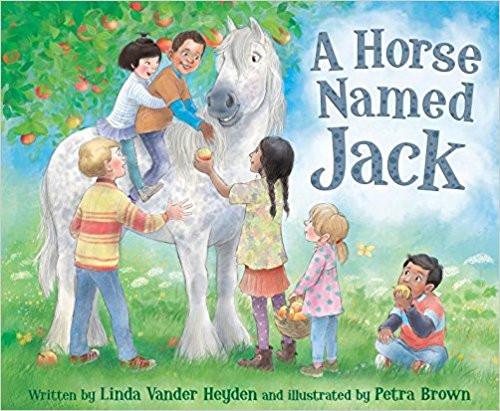 A Horse Named Jack by Linda Cander Heyden