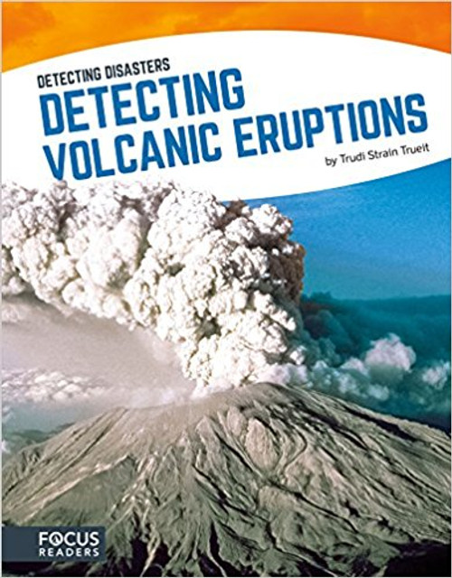 Detecting Volcanic Eruptions by Trudi Strain Trueit
