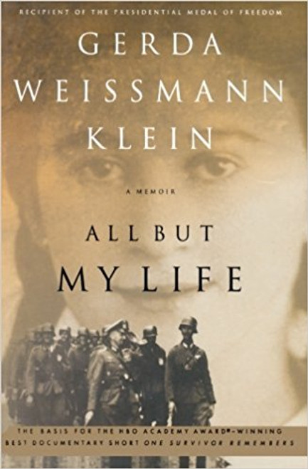 All But My Life by Gerda Weismann Klein